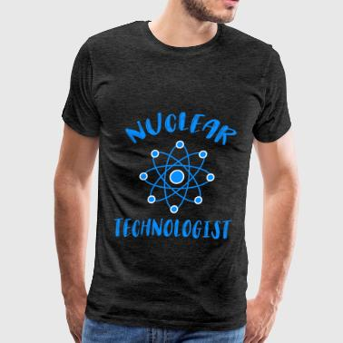 Navy Nuclear Nuclear technologist - Nuclear technologist - Men's Premium T-Shirt