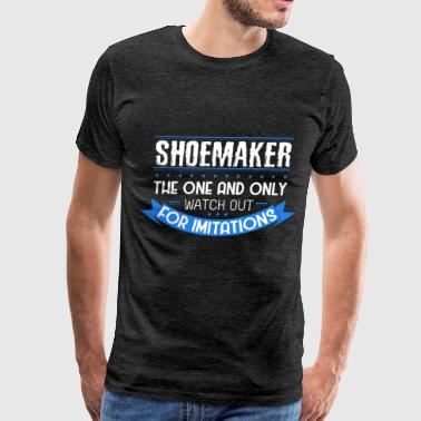 F One Shoemaker - Shoemaker the one and only watch out f - Men's Premium T-Shirt