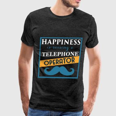 Telephone operator - Happiness is raising a Teleph - Men's Premium T-Shirt