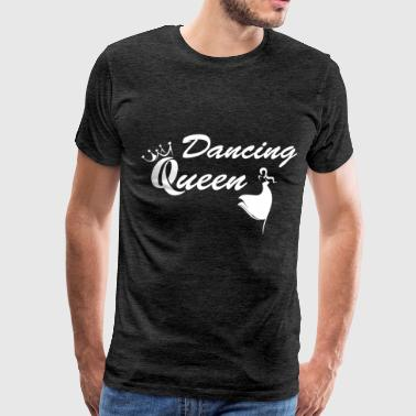 Dancing - Dancing queen - Men's Premium T-Shirt
