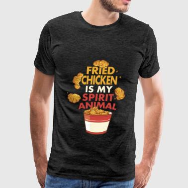 Spirit animal - Fried chicken is my spirit animal - Men's Premium T-Shirt