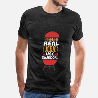 Charcoal Charcoal - Real men use charcoals - Men's Premium T-Shirt