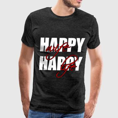 Happy Wife - Happy wife happy life - Men's Premium T-Shirt