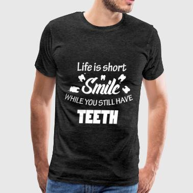 Funny - Life is short smile while you still have t - Men's Premium T-Shirt