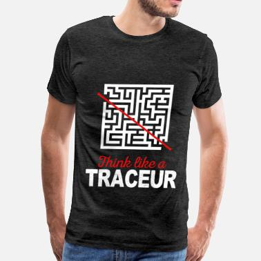 Traceur Traceur - Think like a Traceur - Men's Premium T-Shirt