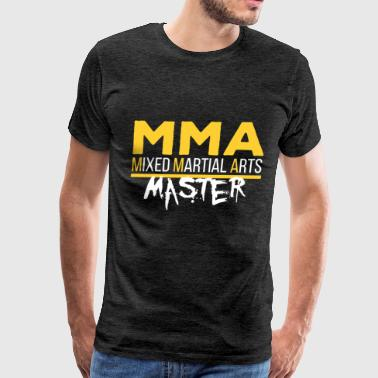 MMA (mixed martial arts) - MMA Mixed Martial Arts - Men's Premium T-Shirt