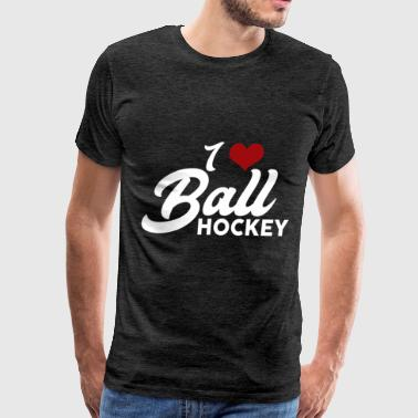 Ball hockey - I love Ball hockey - Men's Premium T-Shirt