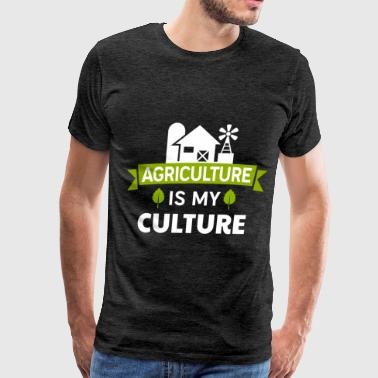 Agriculture - Agriculture is my culture - Men's Premium T-Shirt
