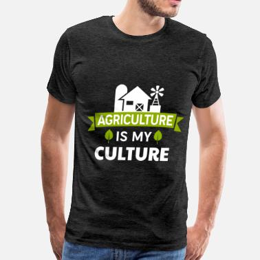 Agriculture Agriculture - Agriculture is my culture - Men's Premium T-Shirt