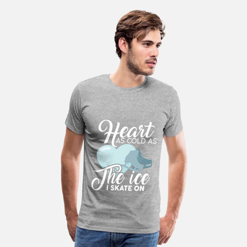 b82cb598d0 Ice skating - Heart as cold as the ice I skate on Men's Premium T-Shirt -  heather gray