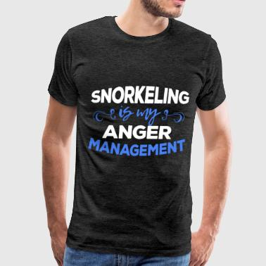 Snorkeler - Snorkeling is my anger management - Men's Premium T-Shirt