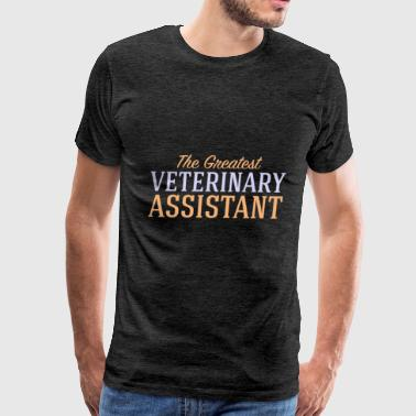 Veterinary assistant - The greatest Veterinary Ass - Men's Premium T-Shirt