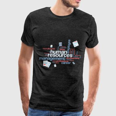 Resources HR Manager - Human resources managment - Men's Premium T-Shirt