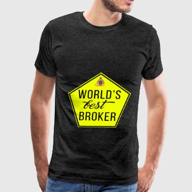 Broker - World's best broker. - Men's Premium T-Shirt
