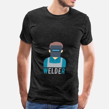 Welder Apparel Welder - Welder - Men's Premium T-Shirt
