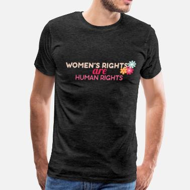 Womens Rights Women's Rights - Women's Rights are Human Rights - Men's Premium T-Shirt