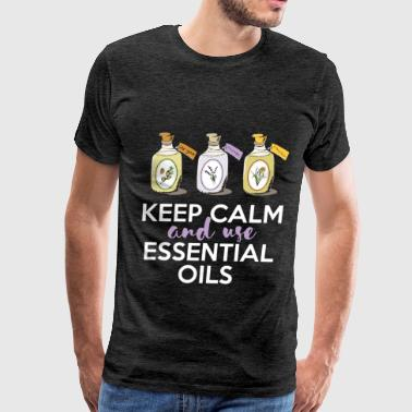Essential Essential Oil - Keep calm and use Essential Oils - Men's Premium T-Shirt