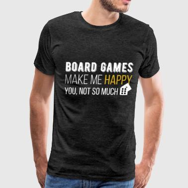 Board Games - Board Games make me happy you - Men's Premium T-Shirt