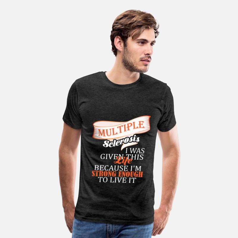 Multiple Sclerosis T-Shirts - Multiple Sclerosis  - Multiple Sclerosis - I was g - Men's Premium T-Shirt charcoal gray