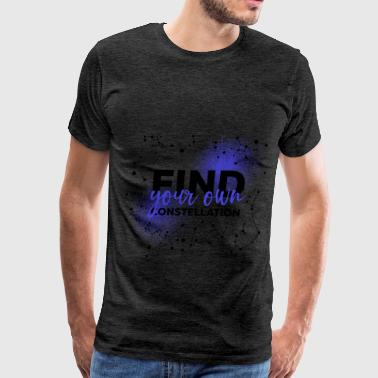 Constellation - Find your own constellation - Men's Premium T-Shirt