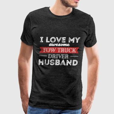 Tow Truck Driver - I love my awesome Tow Truck Dri - Men's Premium T-Shirt