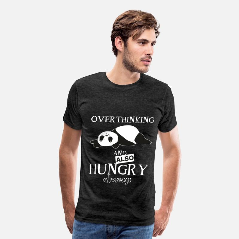 Panda T-shirt T-Shirts - panda - OVERTHINKING AND ALSO HUNGRY - Men's Premium T-Shirt charcoal gray