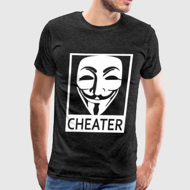 Cheater Funny Anonymous Cheater - Men's Premium T-Shirt