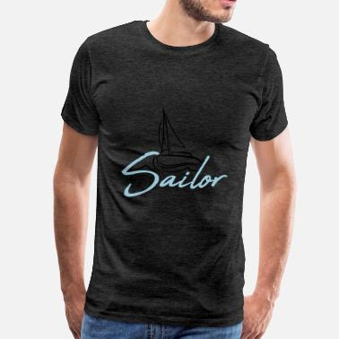 Sailing Boat sailor text logo sailor sailing boat ship club sea - Men's Premium T-Shirt