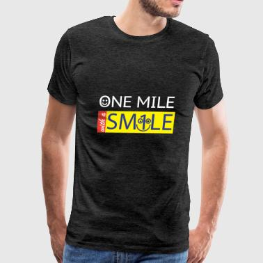 One Mile With a Smile - Men's Premium T-Shirt