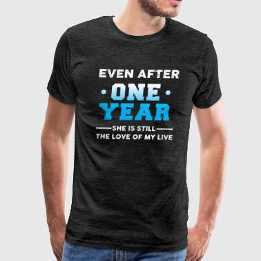 Even after one year love T-Shirt  - Men's Premium T-Shirt