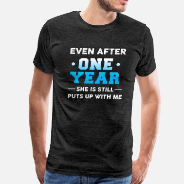 Yes Even after one year puts up T-Shirt  - Men's Premium T-Shirt