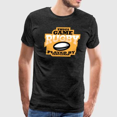 Born Date Thugs Game Rugby Played by Gentleman - Men's Premium T-Shirt