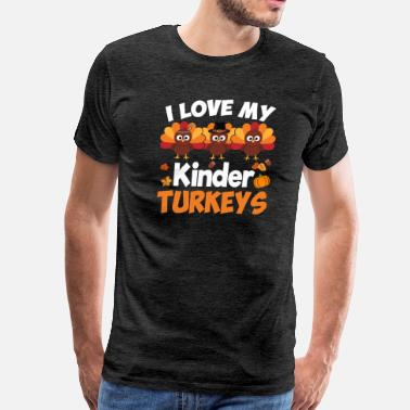 My Bus I Love My Kindergarten Turkeys Student School Pump - Men's Premium T-Shirt