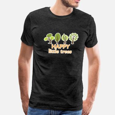 Save Our Oceans Happy Little Trees Shirt Plants Funny Sarcastic Ts - Men's Premium T-Shirt