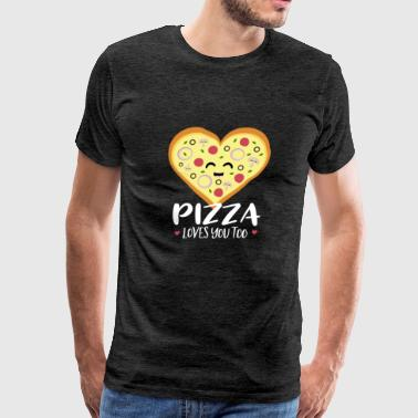 Pizza loves you too - Men's Premium T-Shirt