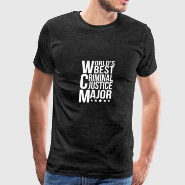 World's Best Criminal Justice Major - Men's Premium T-Shirt