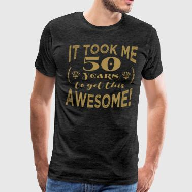 50th Birthday Awesome - Men's Premium T-Shirt