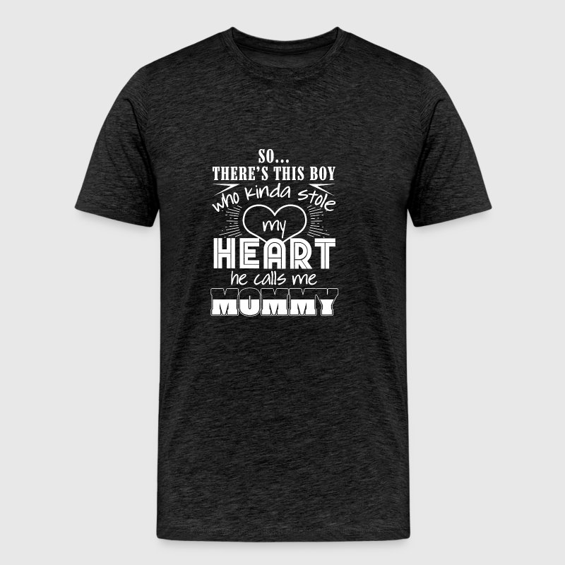 So there's this boy who kinda stole my heart - Men's Premium T-Shirt