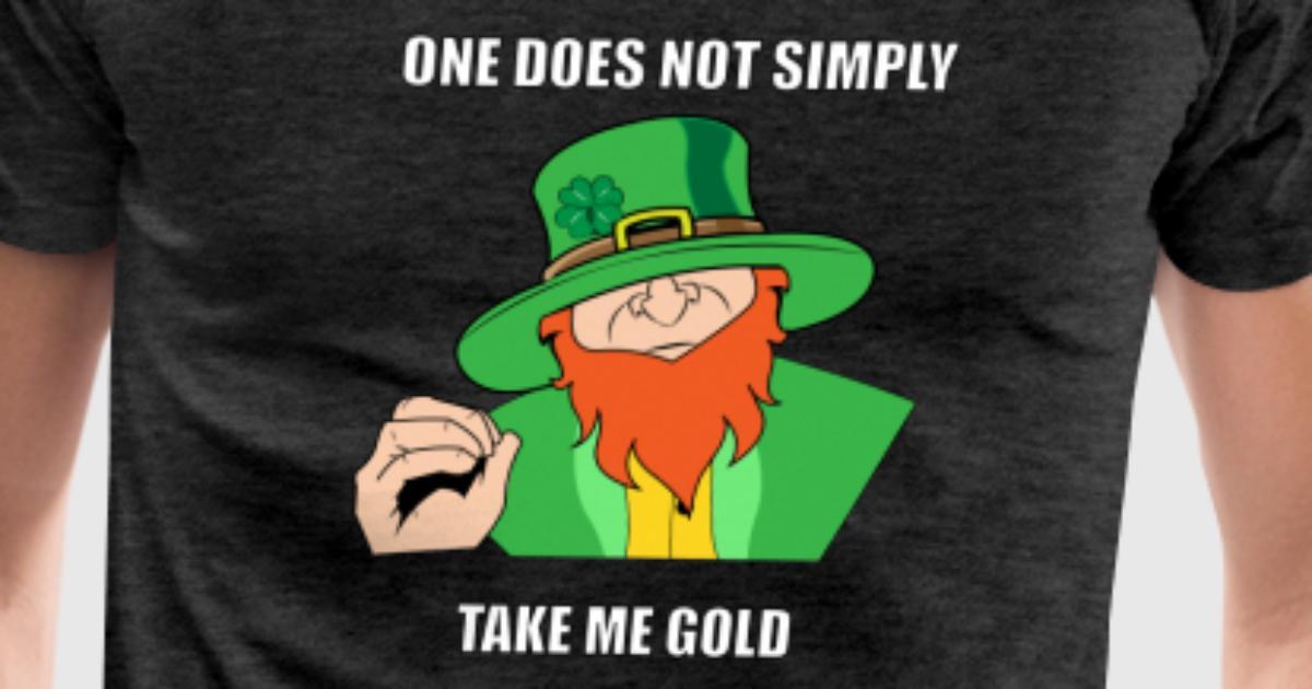 Funny Memes For St Patricks Day : Meme funny leprechaun st patricks day shirt t shirt spreadshirt