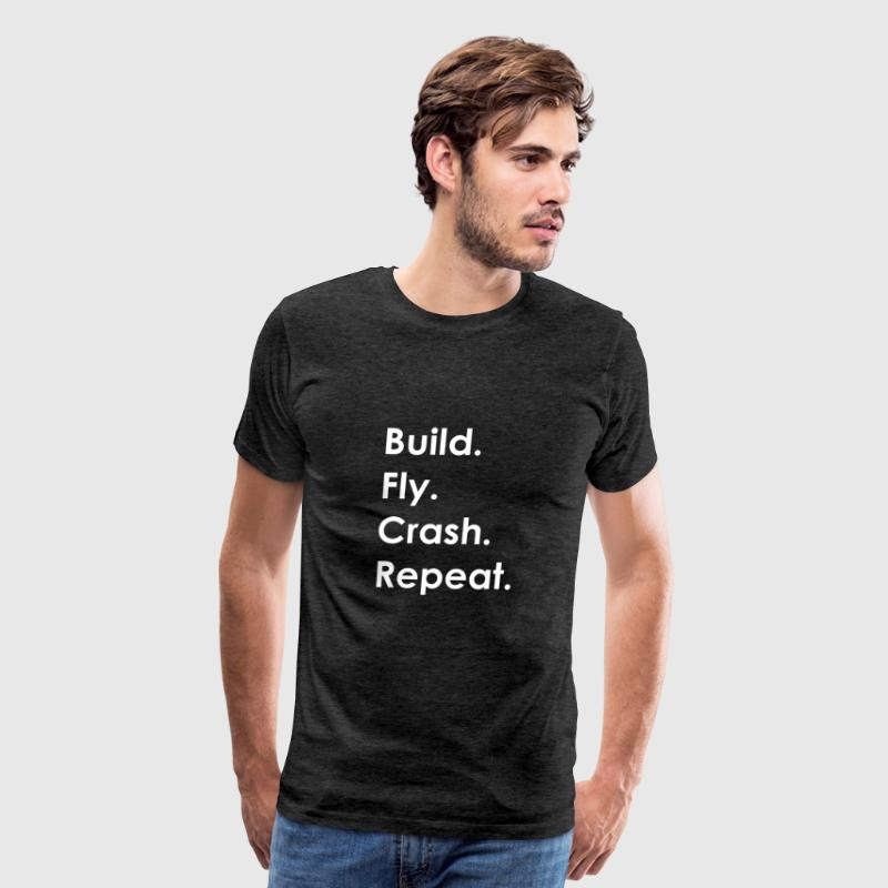 Build Fly Crash Repeat #1 - Men's Premium T-Shirt