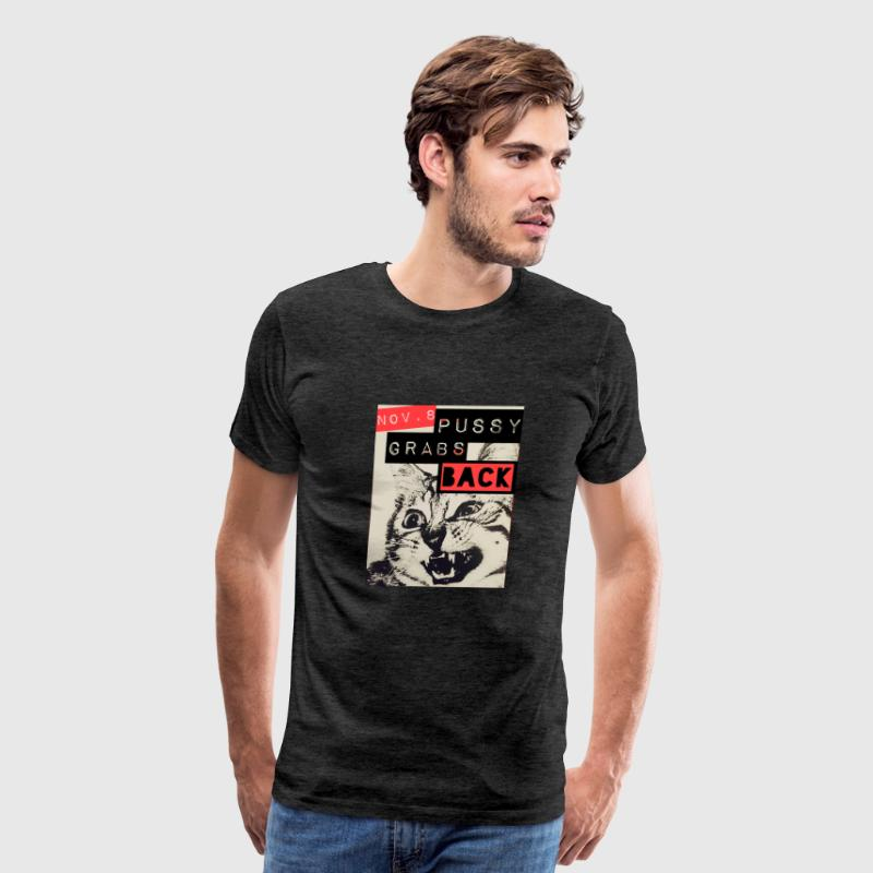 PUSSY GRABS BACK T SHIRT OFFICIAL #PUSSYGRABSBACK - Men's Premium T-Shirt