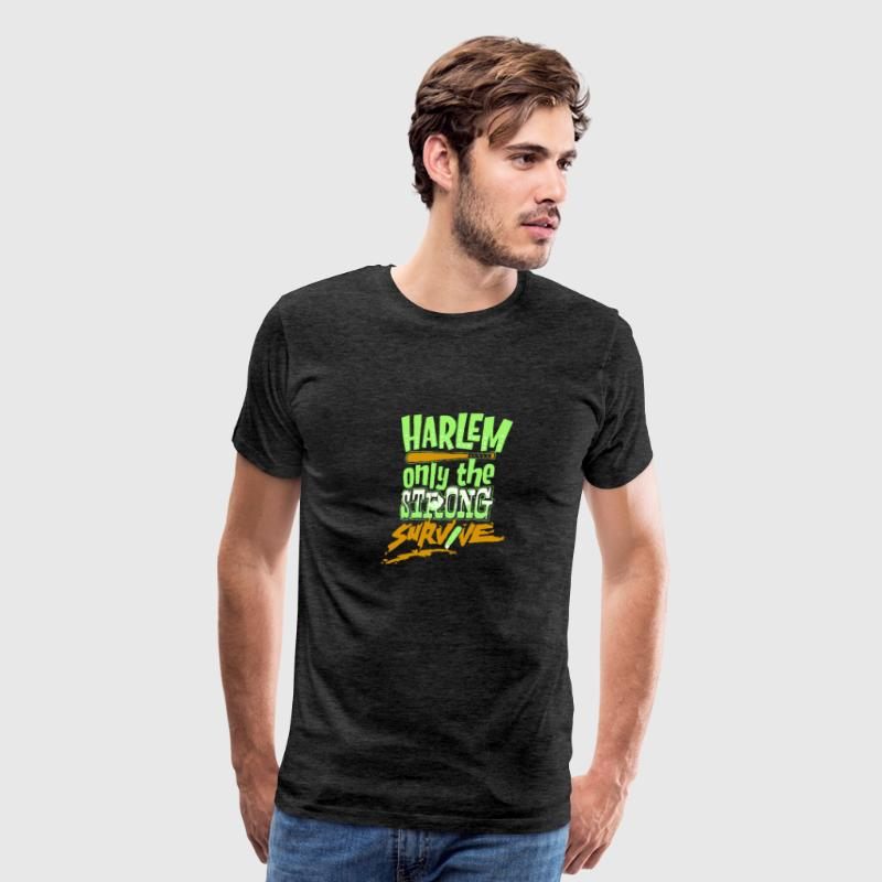 Harlem only the strong survive - Men's Premium T-Shirt