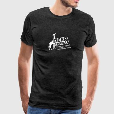 Deep Snow Deep Throat - Men's Premium T-Shirt