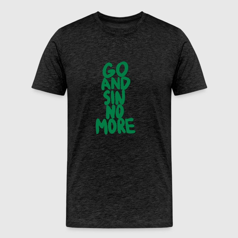 Go and Sin No More - Men's Premium T-Shirt