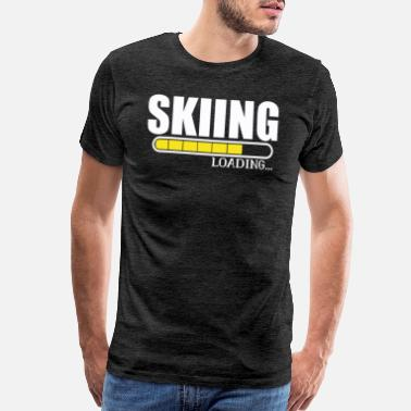 After Ski Skiing Loading Skier Skiing Vacation Funny Gift - Men's Premium T-Shirt
