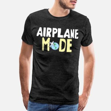 Abroad Funny Airplane Mode Travel Traveling Buddies or Tr - Men's Premium T-Shirt