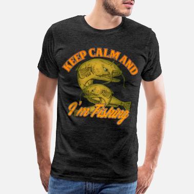 7c294ffb7 Fisherman FISHING Keep clam and I m - Men's Premium T-Shirt