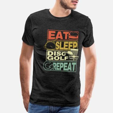 Disc Eat Sleep Disc Golf Repeat Frisbee Geschenk Gift - Men's Premium T-Shirt