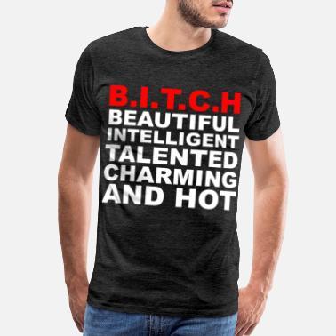 865ee37b729d Shop Bitch T-Shirts online | Spreadshirt