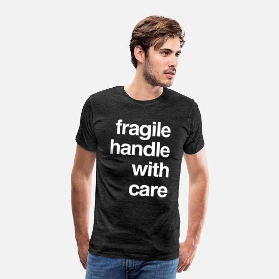Birthday T-Shirts - T-Shirt Design - fragile handle ! - Men's Premium T-Shirt charcoal gray